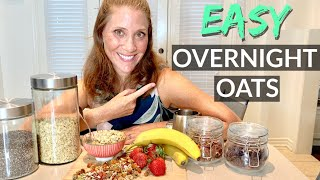 Quick & Easy Overnight Oats Recipe