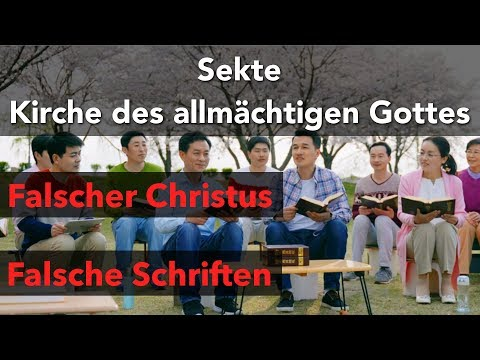 """VORSICHT SEKTE!!! Falsche """"Kirche des allmächtigen Gottes"""""""