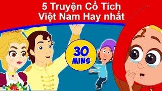 5 Truyện Cổ Tích Việt Nam Hay nhất - biên soạn | Chuyen co tich | Phim Hoạt Hình Hay Nhất 2019