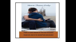 Gay romcom feature film 'More Than Only' available on YouTube