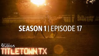 Titletown, TX, Season 1 Episode 17: Cowboy Up