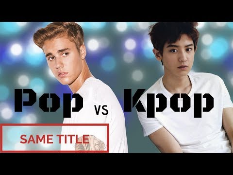 POP VS KPOP - same title *PART 3*