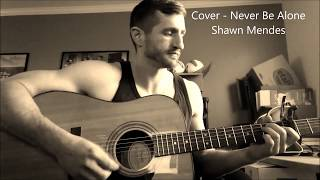Never Be Alone (Cover)