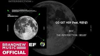 BDC - Go Get Her