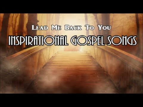 Inspirational Country Gospel Songs Collection – Lifebreakthrough