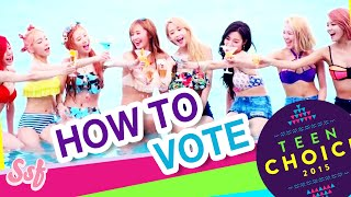 How To Vote for SNSD (@GirlsGeneration) for 2015 Teen Choice Awards Video l @Soshified