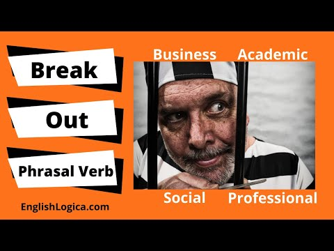 Break Out Phrasal Verb