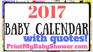 2017 Printable Baby Calendar With Quotes