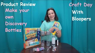 Make Your Own Discovery Bottles - Product Review - With Bloopers