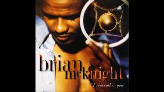 Brian McKnight - Up Around My Way feat. Dale Ashe Stephen (1995)