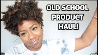 OLD SCHOOL NATURAL HAIR PRODUCT HAUL!