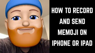 How to Record and Send Memoji on iPhone or iPad
