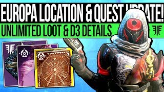 Destiny 2 | NEW EUROPA LOCATION & QUEST UPDATE! D3 Info, Exotic Update, Unlimited Loot & Easy Mods