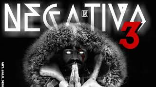 Negativo 3 (Audio) - Arcangel (Video)