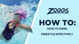 Zoggs | Freestyle (Front crawl) - how to swim this stroke efficiently