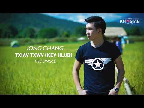 'Txiav Txwv (Kev Hlub)' - Jong Chang (Official Full Song)