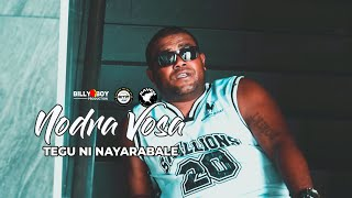 Tegu ni Nayarabale - Nodra Vosa [Official Music Video]