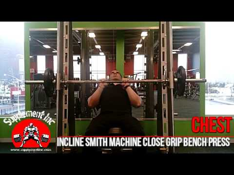 Chest - Smith Machine Close Grip Incline Bench Press Exercise Demo and Video @ Supplement Inc