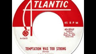 Don Covay  -  Temptation was too strong