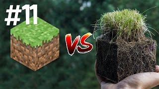 Minecraft vs Real Life 11