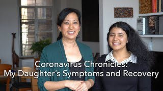 Coronavirus Chronicles: My Daughter Shares Her Symptoms and Recovery