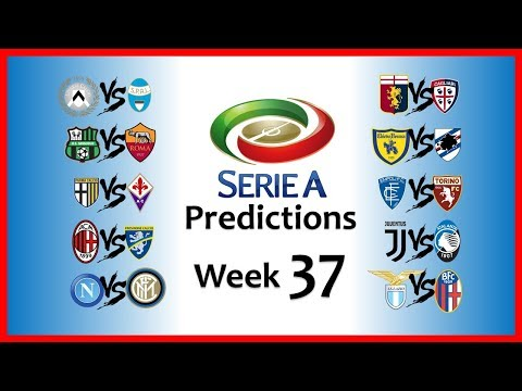 2018-19 SERIE A PREDICTIONS - WEEK 37