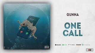 Gunna   One Call (Drip Or Drown 2)