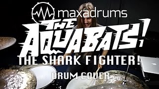 THE AQUABATS! - THE SHARK FIGHTER! (Drum Cover)