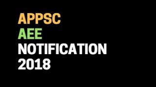 APPSC AEE Notification 2018 | APPSC Assistant Executive Engineers in Various Engineering Services