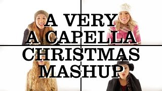 A Very A Capella Christmas Mashup - 1 Girl Nation (1GN)