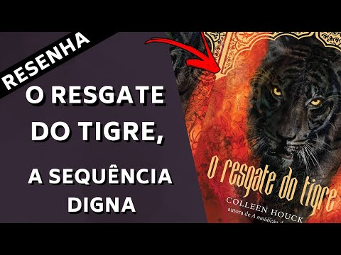 O RESGATE DO TIGRE, A SEQUÊNCIA DIGNA | Share Your Books
