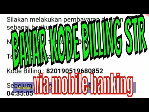 BAYAR KODE BILLING STR VIA MOBILE BANKING