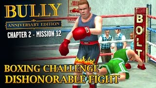 Bully: Anniversary Edition - Mission #26 - Boxing Challenge / Dishonorable Fight