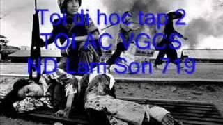 2 4 Toi Di Hoc Tap   Toi Ac Cong San   LamSon719   VNCH
