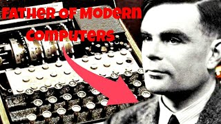 Alan Turing || Father of modern computer || weirdhomb