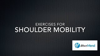 Exercises for Shoulder Mobility