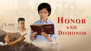 "Love God | Gospel Movie ""Honor and Dishonor"" 
