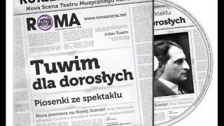 Tuwim dla dorosłych - Magdalena Piotrowska - Stara piosenka