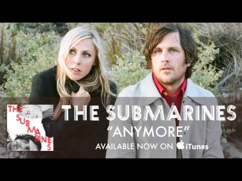 Anymore (2011) (Song) by The Submarines