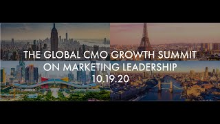 The 2020 Global CMO Growth  Council Summit on Marketing Leadership
