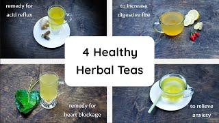 4 Herbal Teas | Home Remedy For Acid Reflux | Peepal Leaf For Heart Blockage | Teas For Anxiety