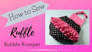 Ruffle Bubble Romper Sewing Tutorial/Baby Sewing