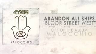 Abandon All Ships - Bloor Street West