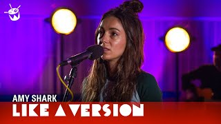 Amy Shark   'I Said Hi' (live For Like A Version)