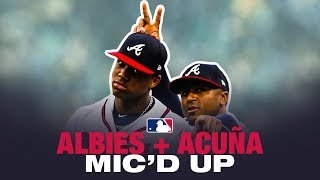 Hilarious! Ronald Acuña Jr. and Ozzie Albies mic