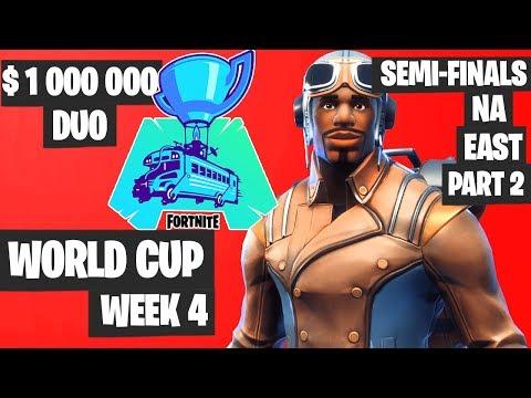 fortnite world cup week 4 highlights semifinal na east duo part 2 fortnite tournament 2019 fortnite world sososhare com - na west fortnite world cup duos