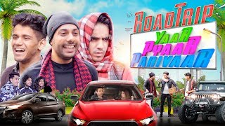 Roadtrip- Yaar Pyaar Parivaar | RealHit