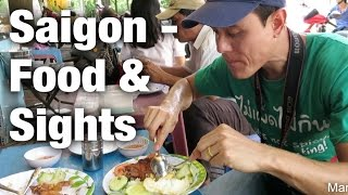 Exploring Saigon - Food, War Remnants Museum, & Ben Thanh Market