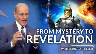 """""""From Mystery To Revelation"""" with Doug Batchelor (Amazing Facts)"""