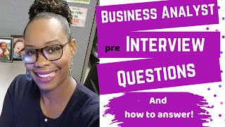 Business Analyst Interview Questions and How to Answer